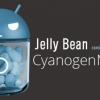 CyanogenMod: Fusión de Jelly Bean se hará manualmente. Nightlies tomarán un poco en llegar