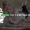 Podcast 035: Melcocha y Windows